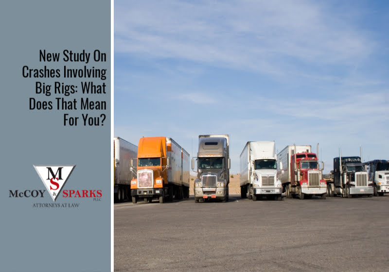 New Study On Crashes Involving Big Rigs: What Does That Mean For You?