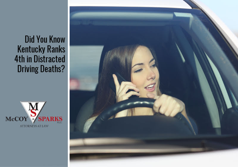 Did You Know Kentucky Ranks 4th in Distracted Driving Deaths?