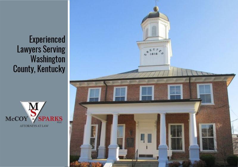 Experienced Lawyers Serving Washington County, Kentucky