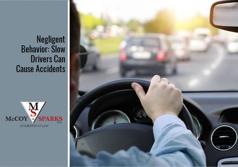 Negligent Behavior: Slow Drivers Can Cause Accidents