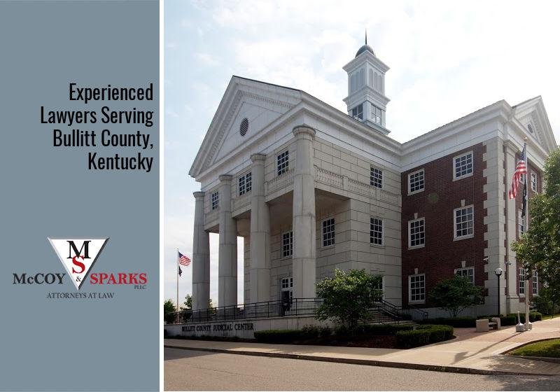 Experienced Lawyers Serving Bullitt County, Kentucky