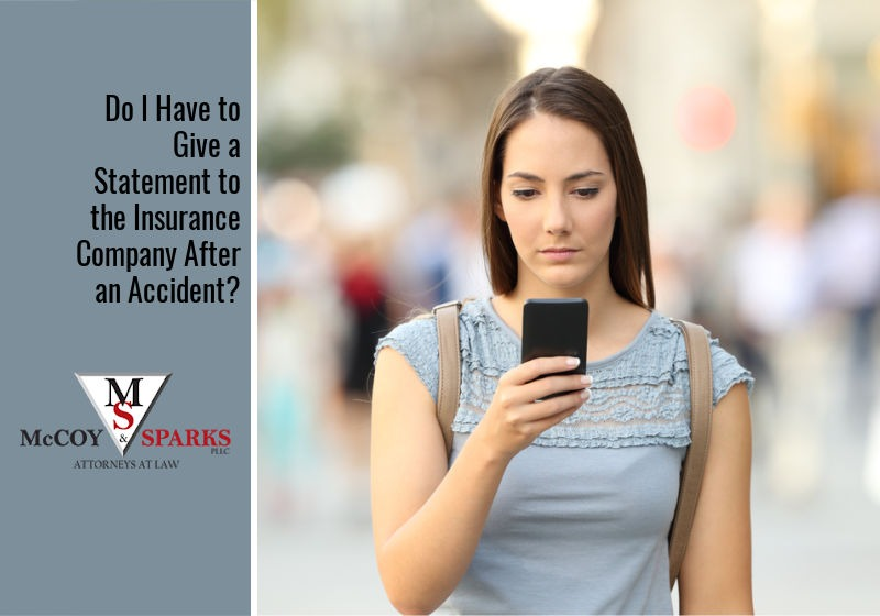 Do I Have to Give a Statement to the Insurance Company After an Accident?
