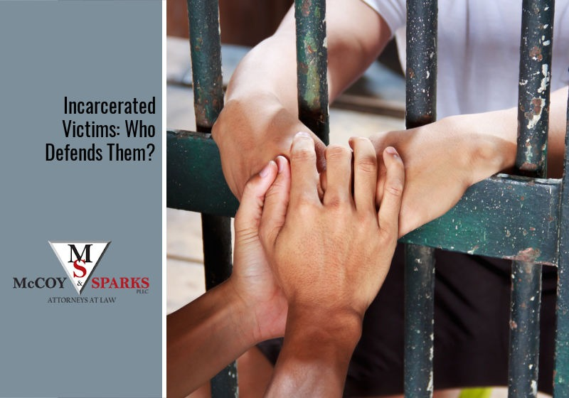 Incarcerated Victims: Who Defends Them?