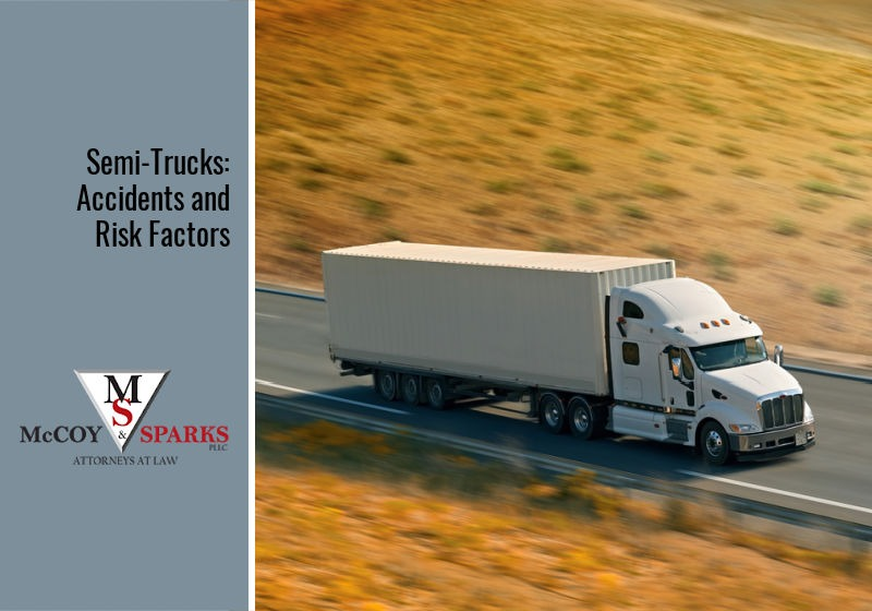 Semi-Trucks: Accidents and Risk Factors