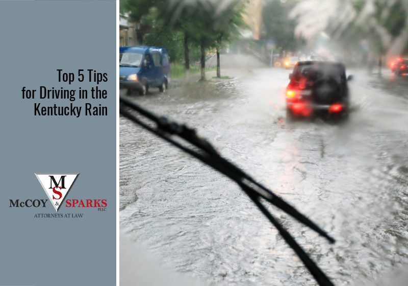 Top 5 Tips for Driving in the Kentucky Rain