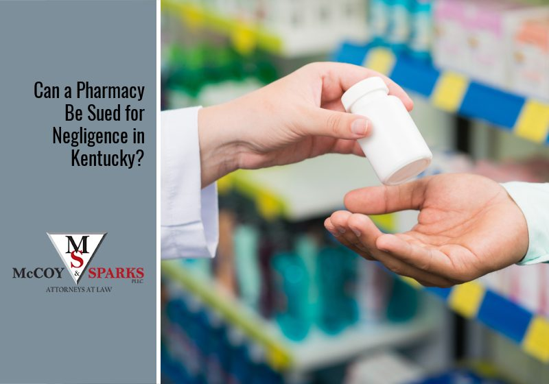 Can a Pharmacy Be Sued for Negligence in Kentucky?