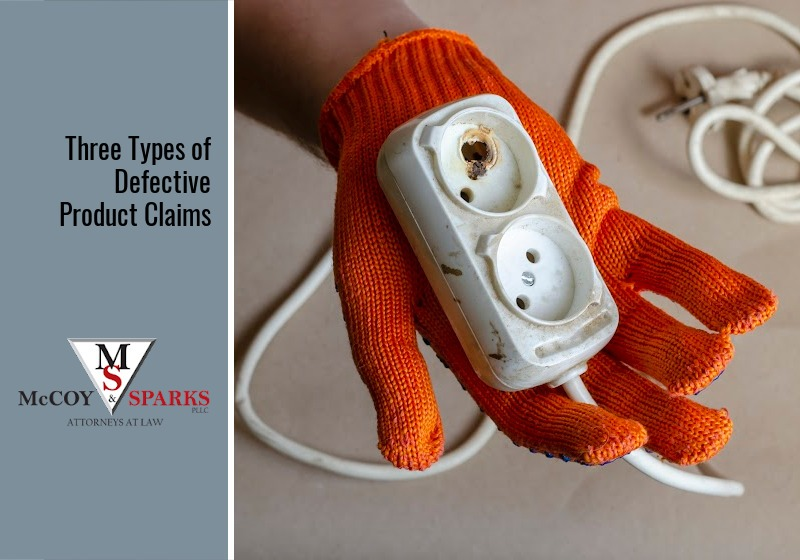 Three Types of Defective Product Claims