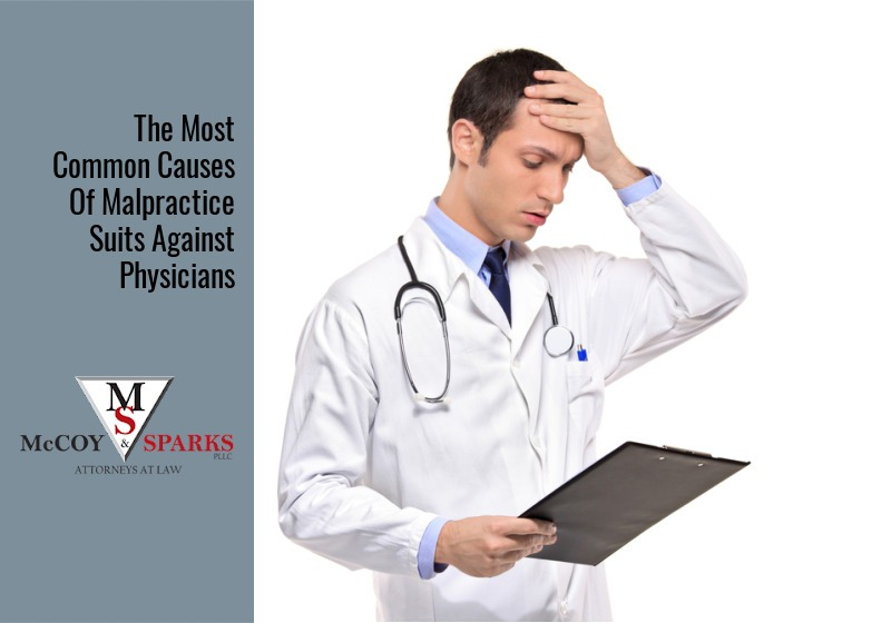The Most Common Causes of Malpractice Suits Against Physicians
