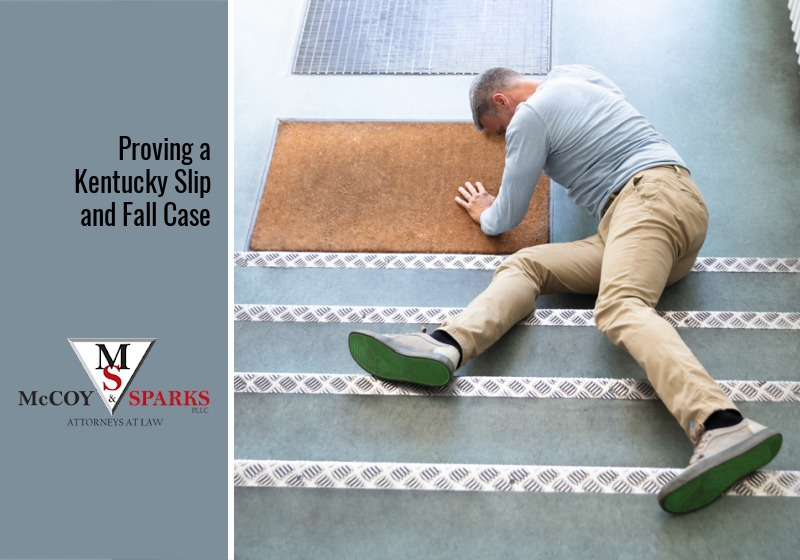 Proving a Kentucky Slip and Fall Case