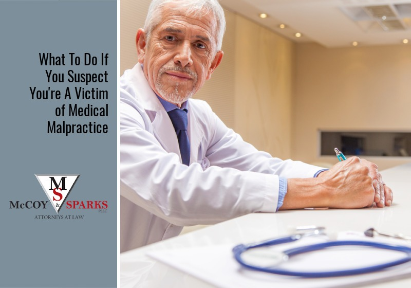 What To Do If You Suspect You're A Victim Of Medical Malpractice