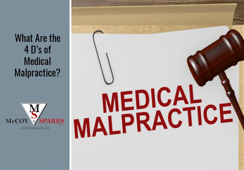 What Are the 4 D's of Medical Malpractice?