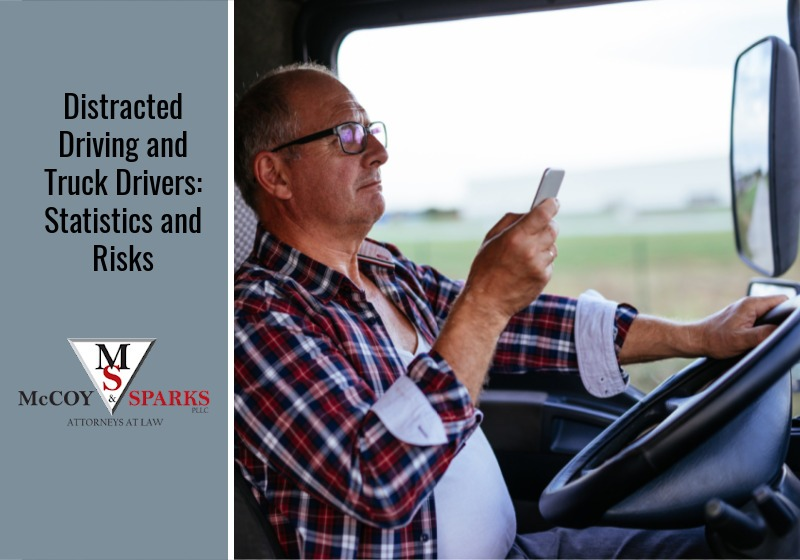 Distracted Driving and Truck Drivers: Statistics and Risks
